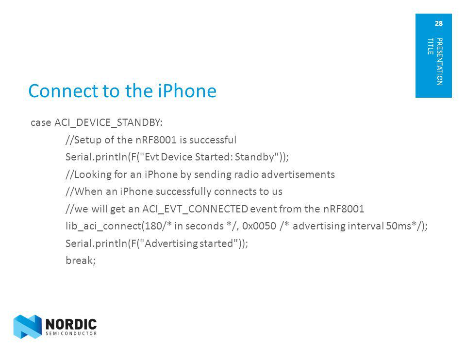 Connect to the iPhone PRESENTATION TITLE.