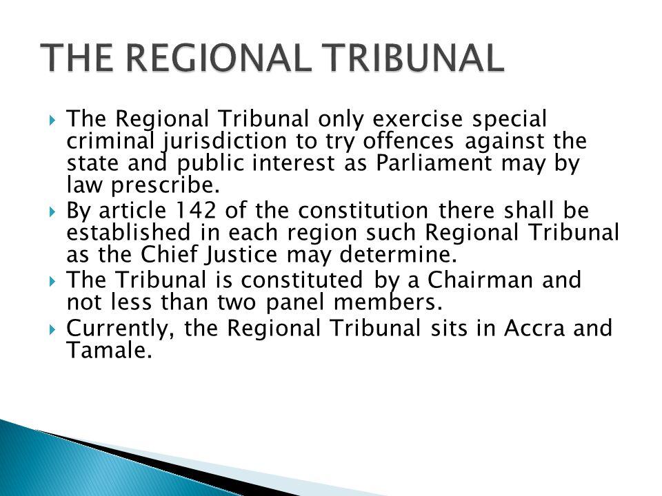 THE REGIONAL TRIBUNAL