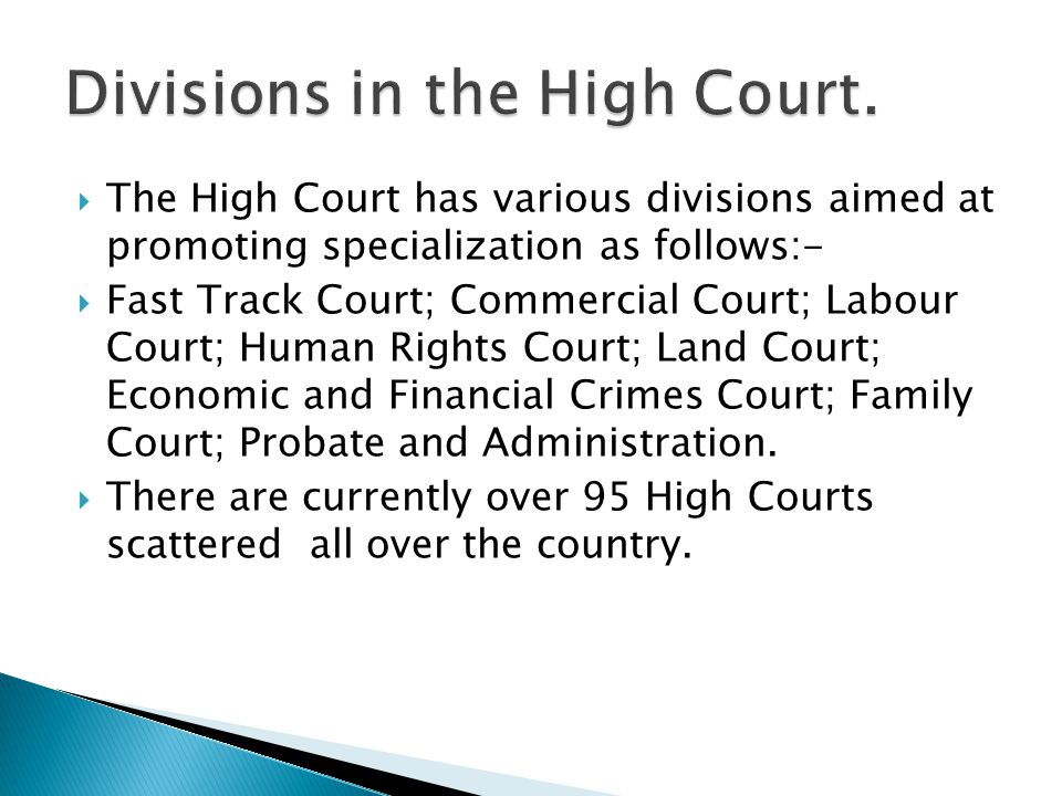 Divisions in the High Court.