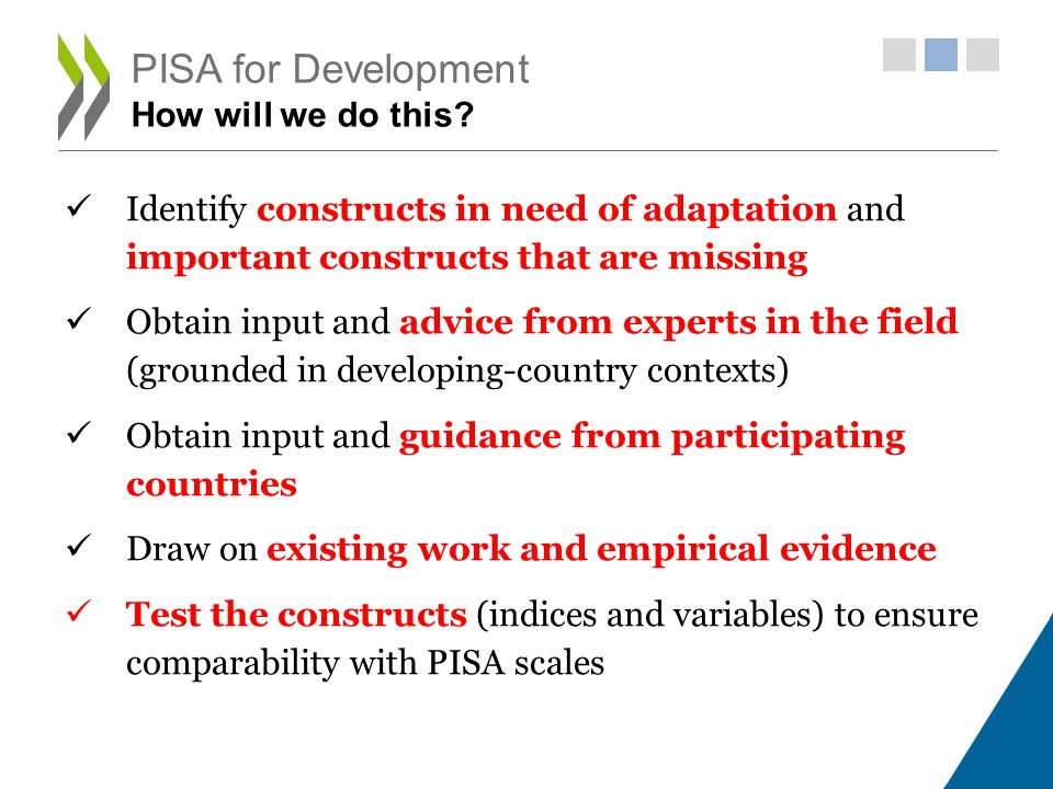 PISA for Development How will we do this