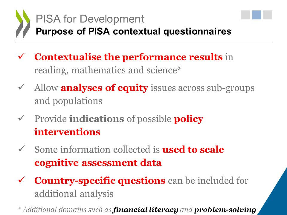 PISA for Development Purpose of PISA contextual questionnaires