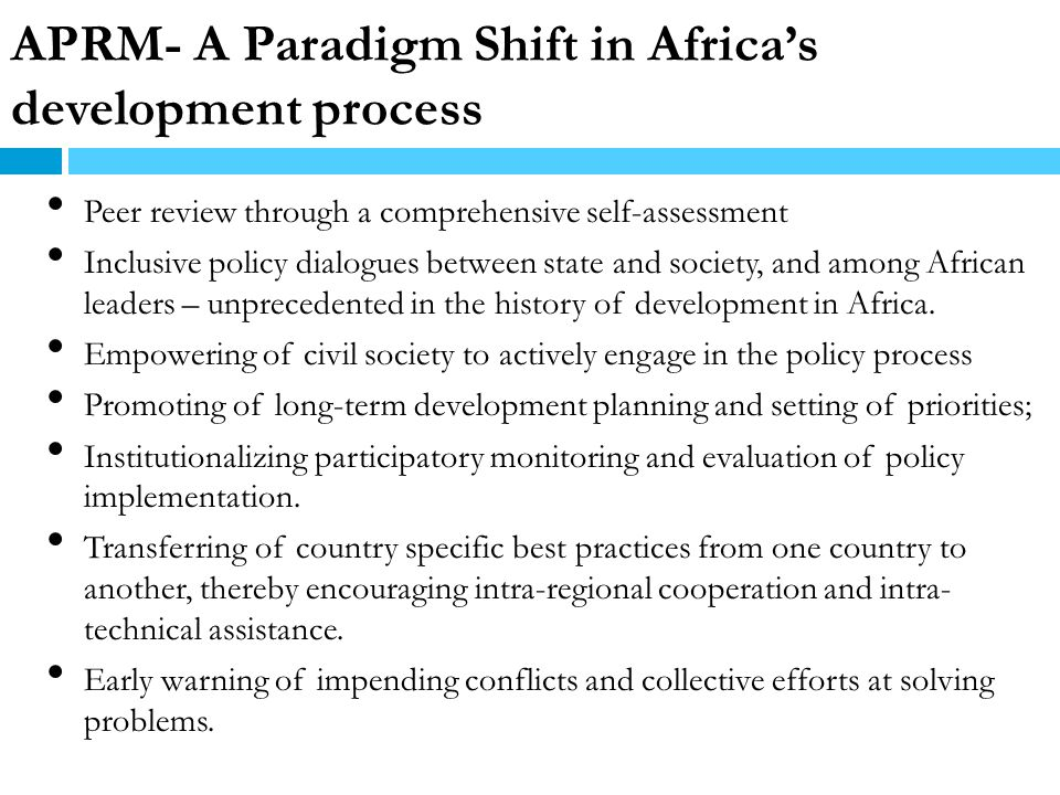 APRM- A Paradigm Shift in Africa's development process