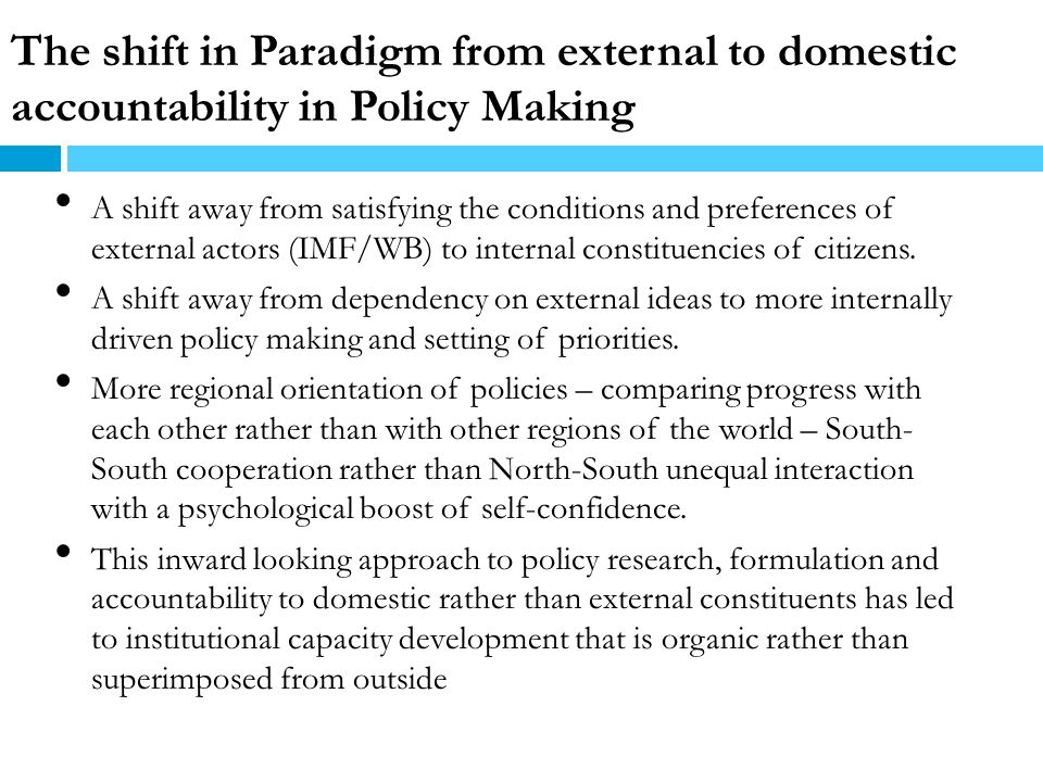 The shift in Paradigm from external to domestic accountability in Policy Making