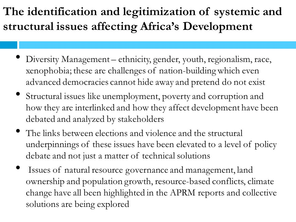 The identification and legitimization of systemic and structural issues affecting Africa's Development