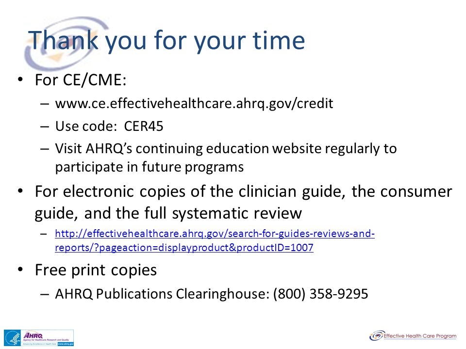 Thank you for your time For CE/CME: