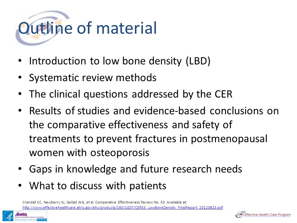 Outline of material Introduction to low bone density (LBD)