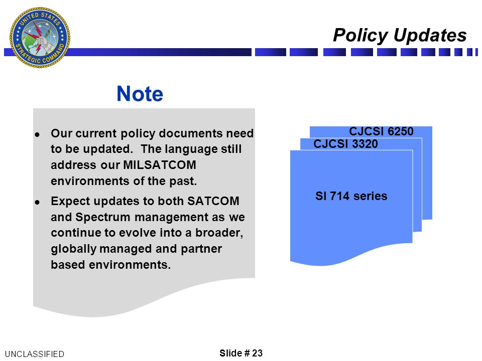 Note Policy Updates CJCSI 6250