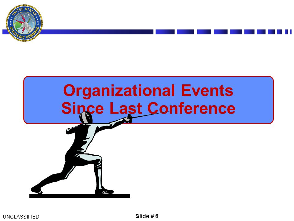 Organizational Events Since Last Conference