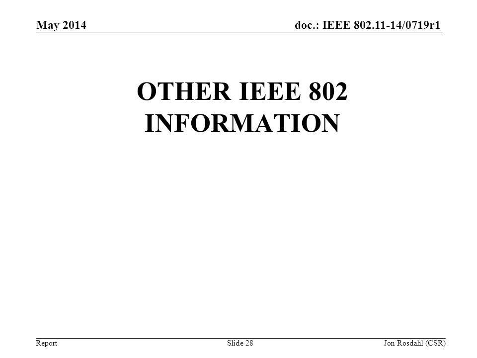 Other IEEE 802 information