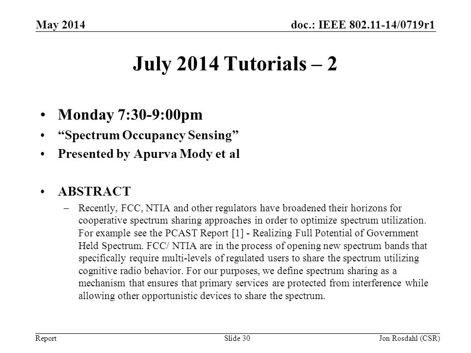July 2014 Tutorials – 2 Monday 7:30-9:00pm