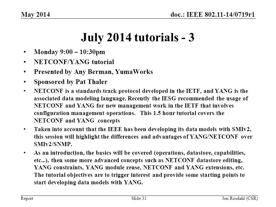 July 2014 tutorials - 3 May 2014 Monday 9:00 – 10:30pm
