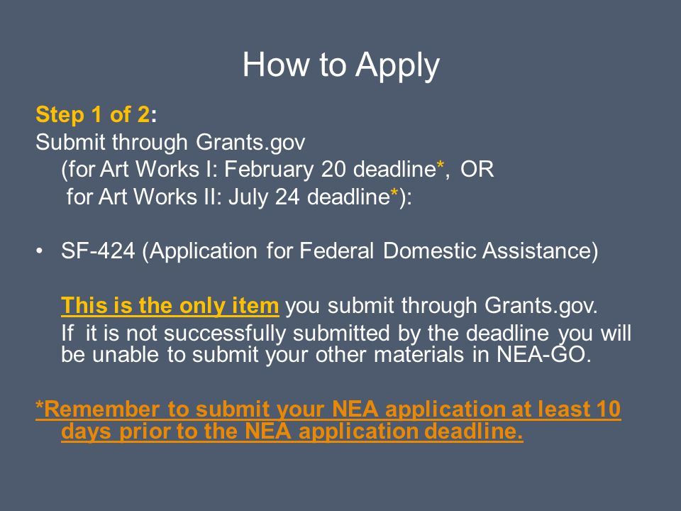How to Apply Step 1 of 2: Submit through Grants.gov