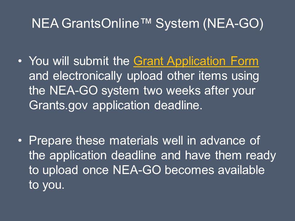 NEA GrantsOnline™ System (NEA-GO)