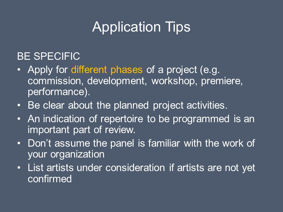 Application Tips BE SPECIFIC