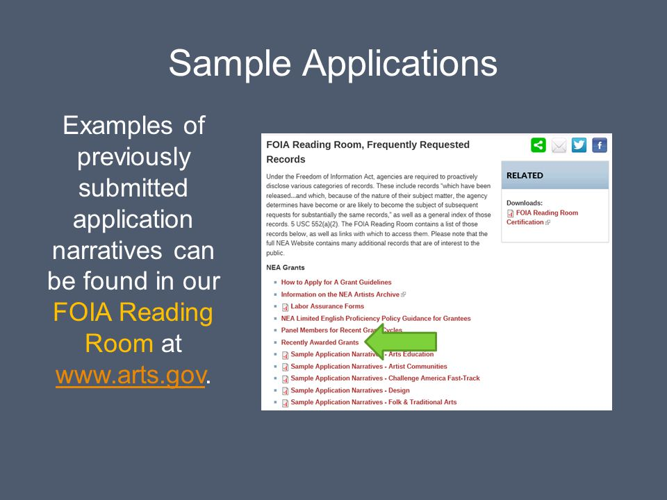 Sample Applications Examples of previously submitted application narratives can be found in our FOIA Reading Room at www.arts.gov.