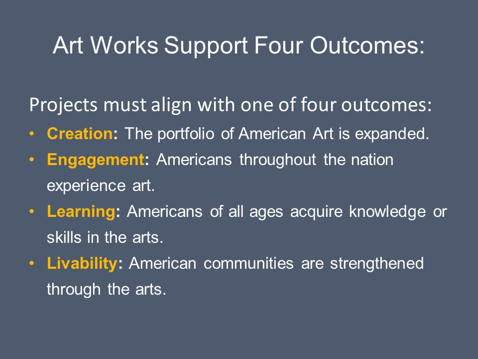 Art Works Support Four Outcomes: