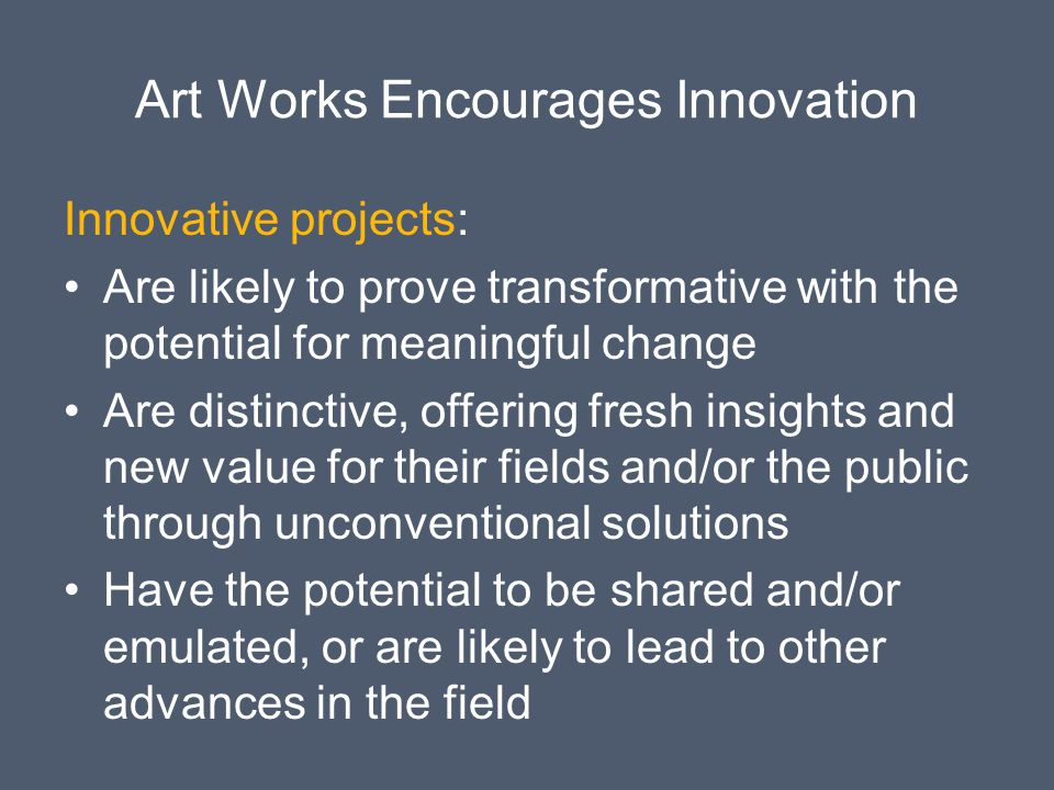 Art Works Encourages Innovation