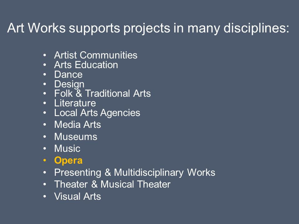 Art Works supports projects in many disciplines: