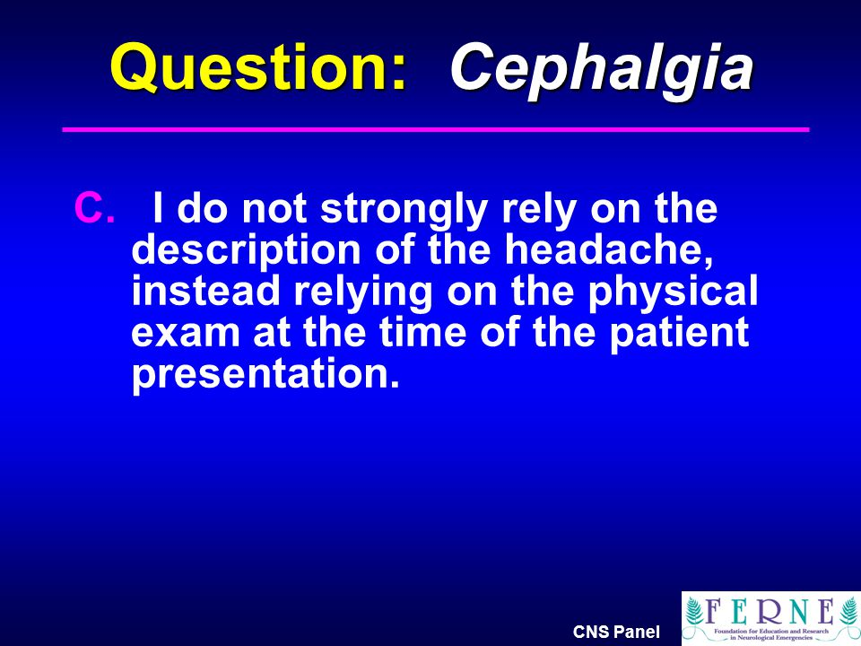 Question: Cephalgia
