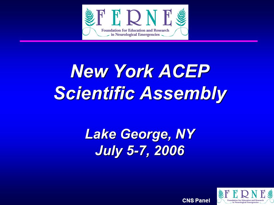 New York ACEP Scientific Assembly Lake George, NY July 5-7, 2006