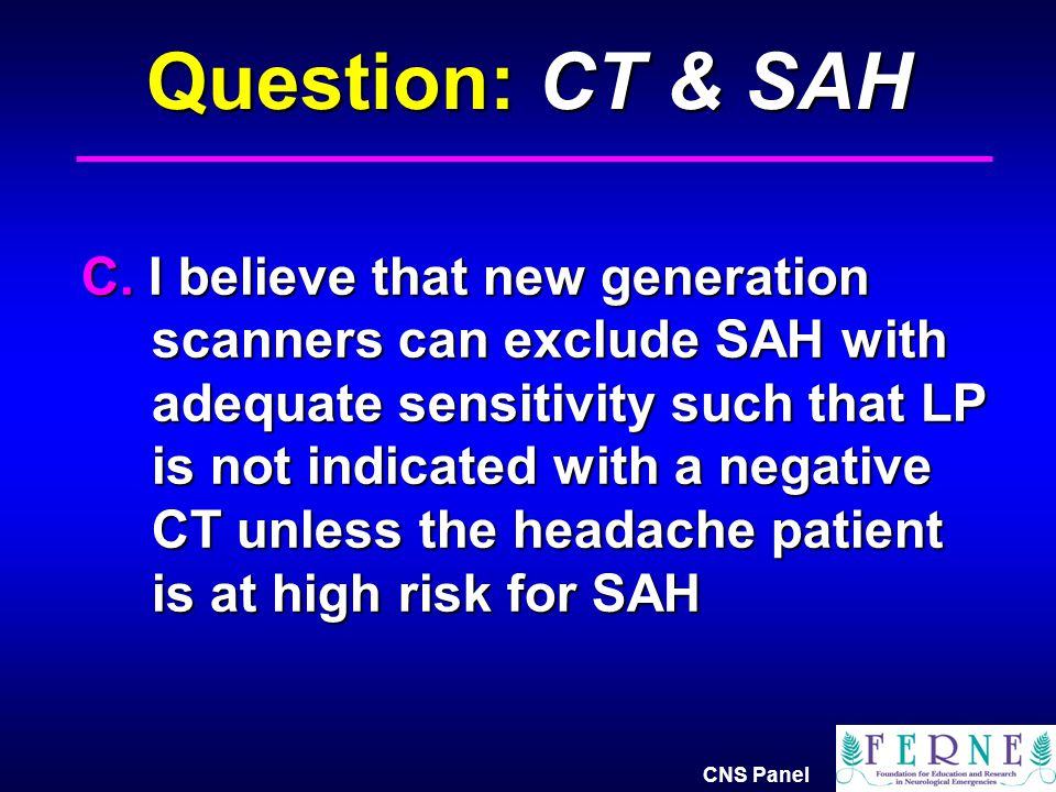 Question: CT & SAH
