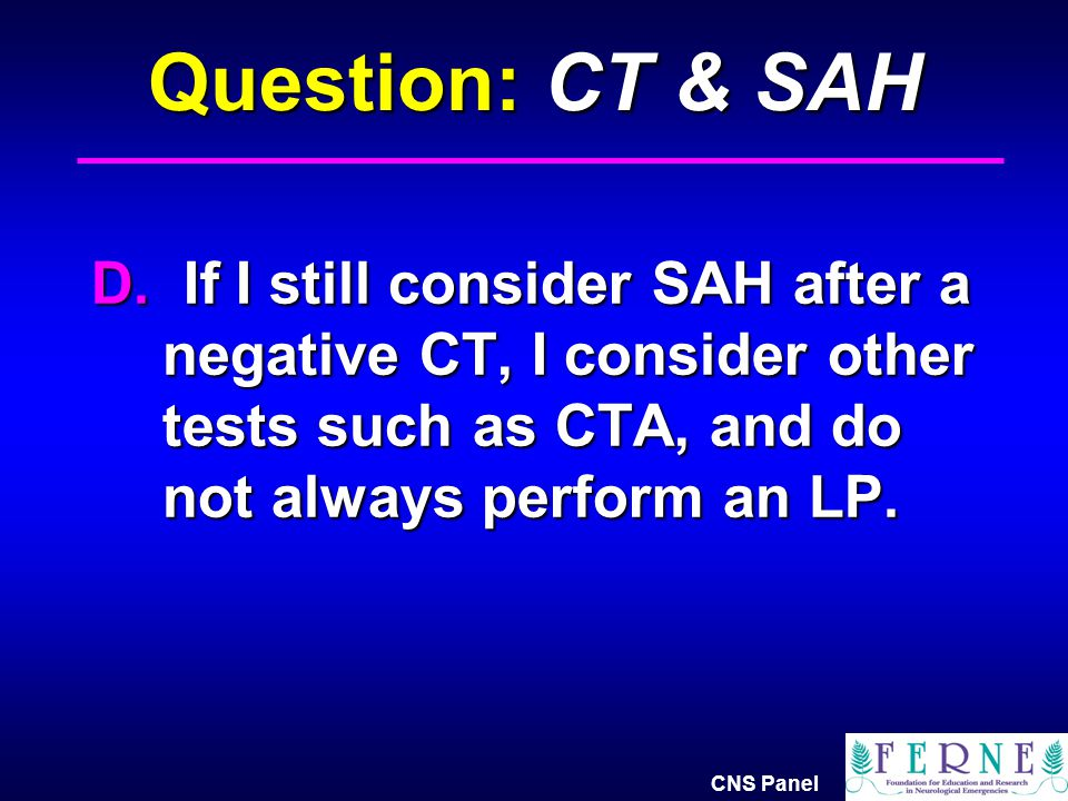 Question: CT & SAH D.