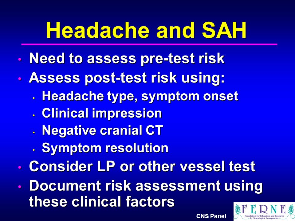 Headache and SAH Need to assess pre-test risk