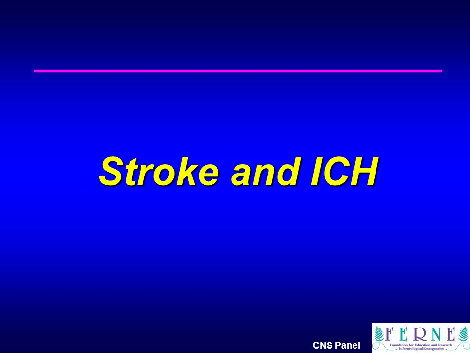 Stroke and ICH