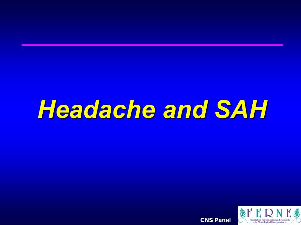 Headache and SAH