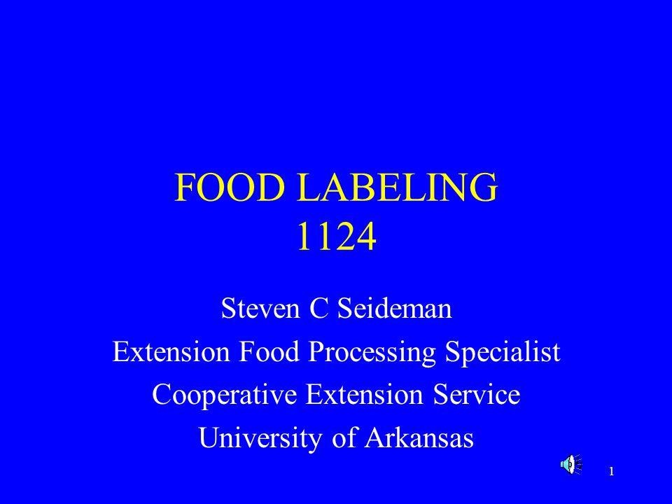 FOOD LABELING 1124 Steven C Seideman