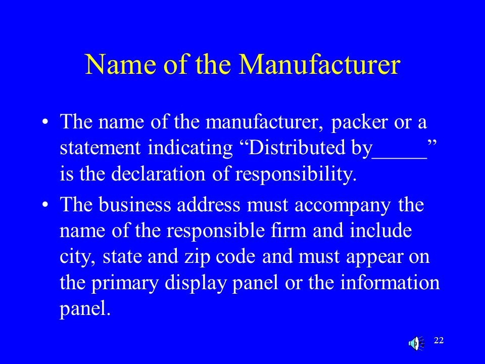 Name of the Manufacturer