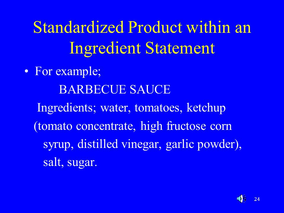 Standardized Product within an Ingredient Statement