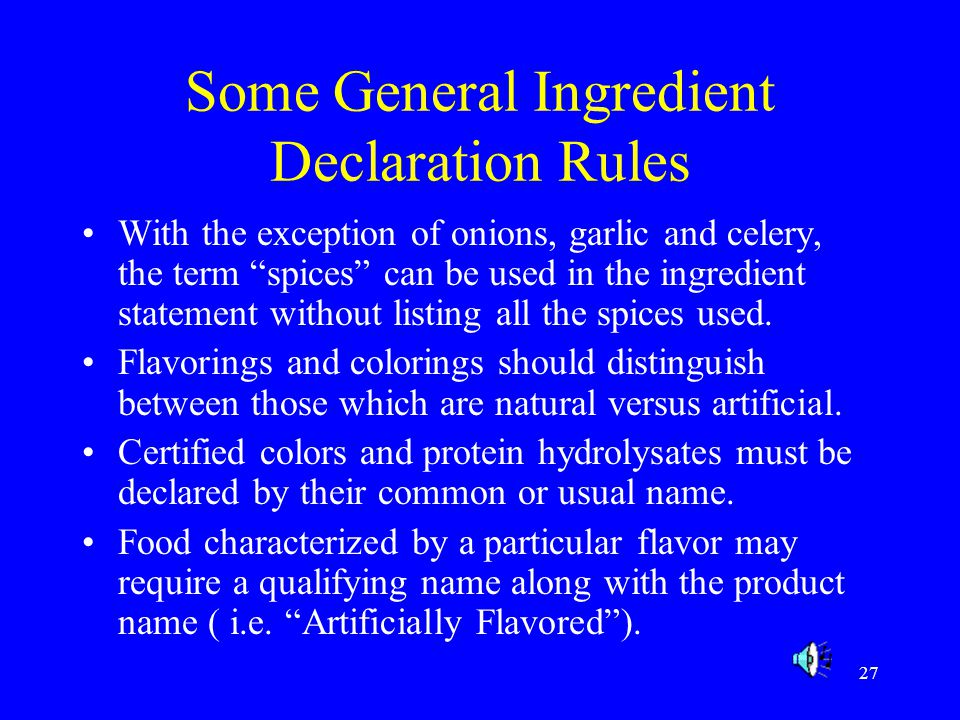 Some General Ingredient Declaration Rules