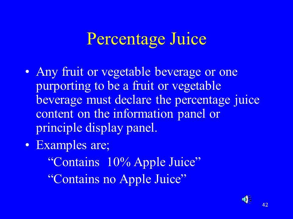 Percentage Juice