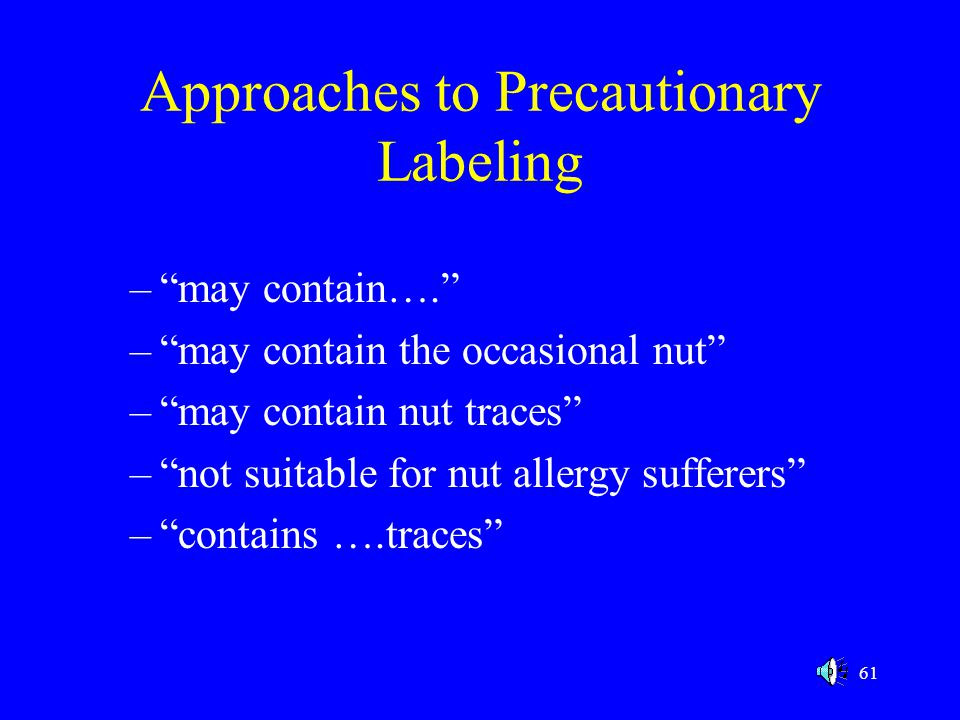 Approaches to Precautionary Labeling
