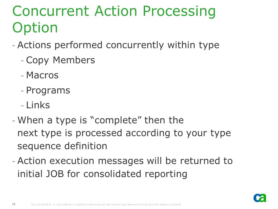 Concurrent Action Processing Option