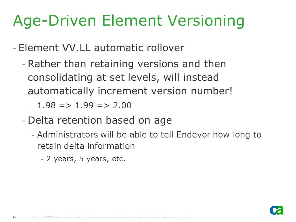 Age-Driven Element Versioning