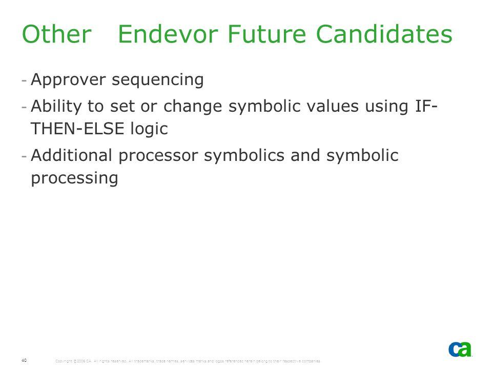 Other Endevor Future Candidates