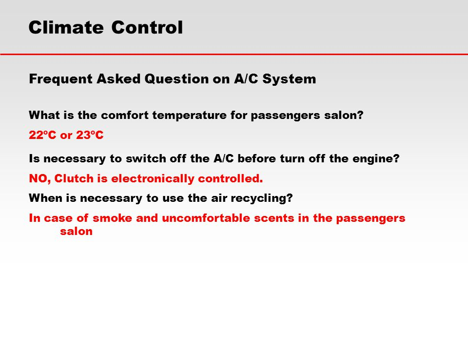 Climate Control Frequent Asked Question on A/C System