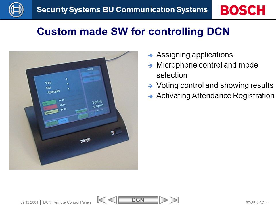 Custom made SW for controlling DCN