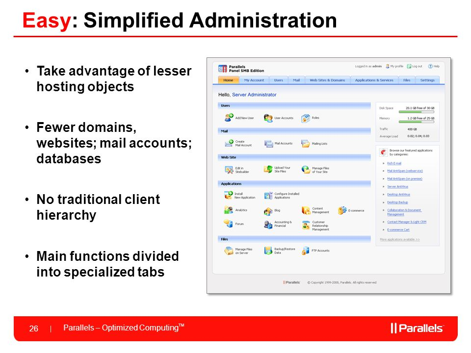 Easy: Simplified Administration