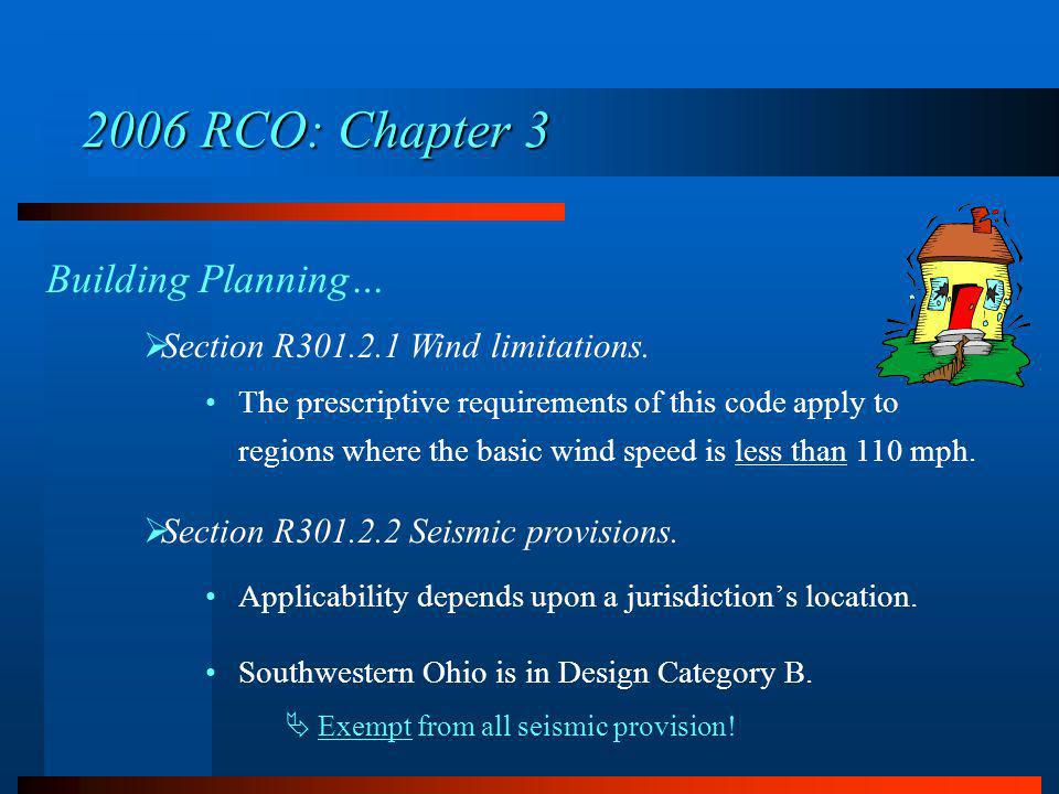 2006 RCO: Chapter 3 Building Planning…