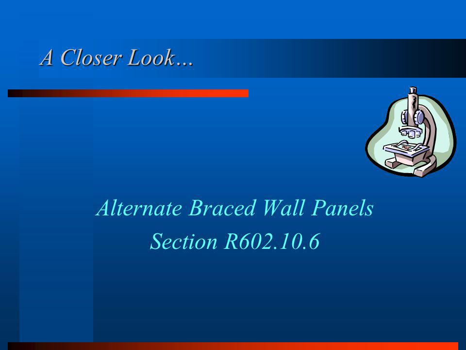 Alternate Braced Wall Panels