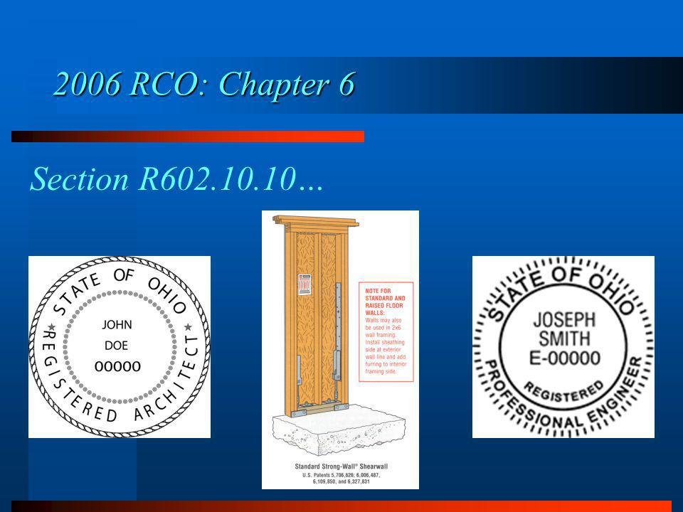 2006 RCO: Chapter 6 Section R602.10.10…