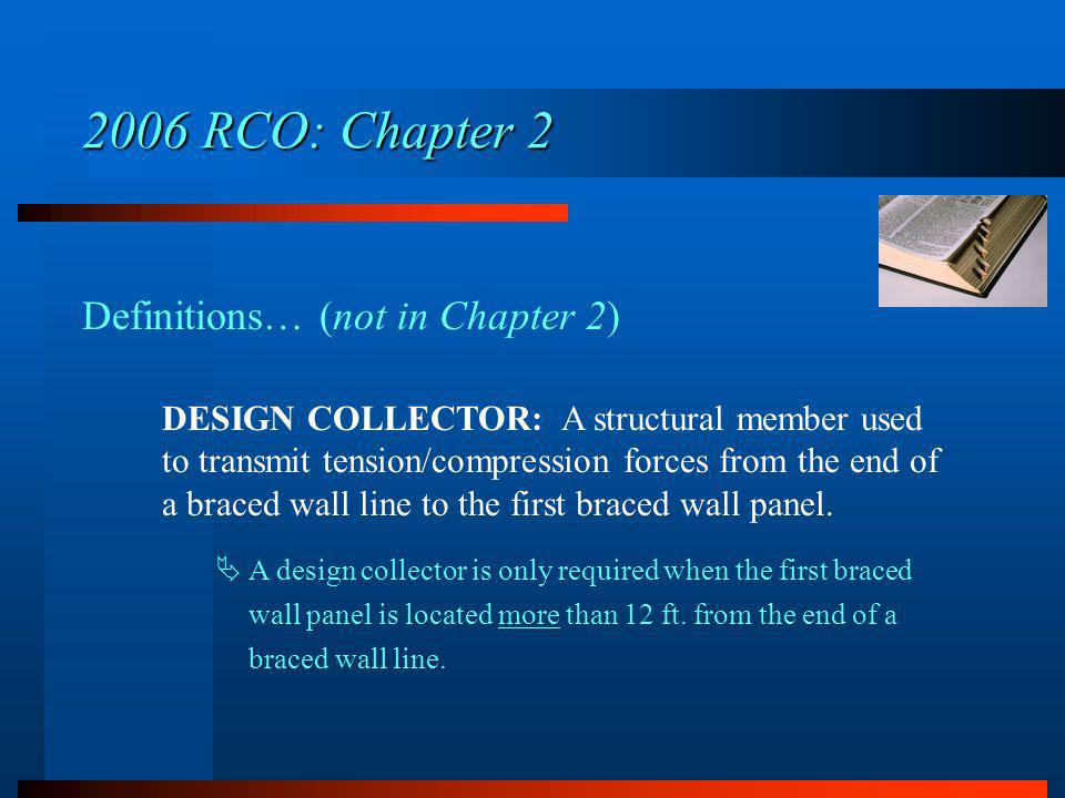 2006 RCO: Chapter 2 Definitions… (not in Chapter 2)