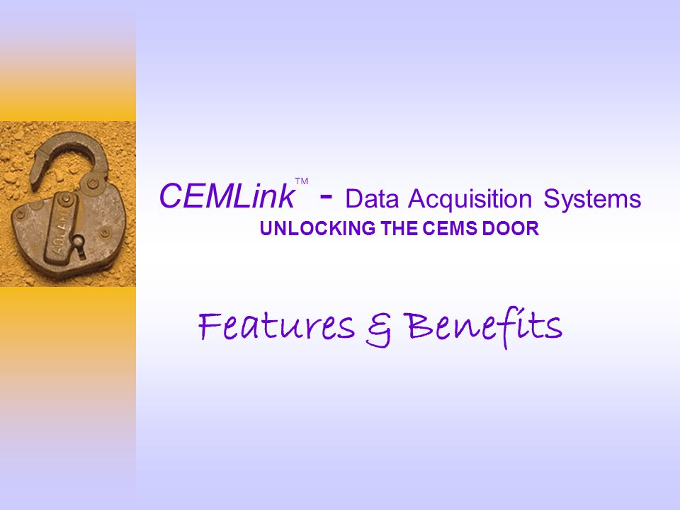 CEMLink - Data Acquisition Systems UNLOCKING THE CEMS DOOR