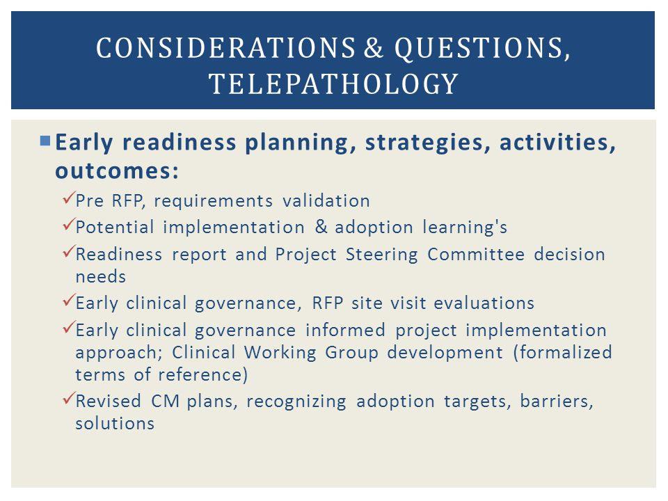 Considerations & Questions, Telepathology