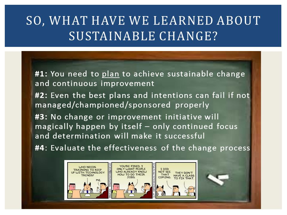 So, what have we learned about sustainable change