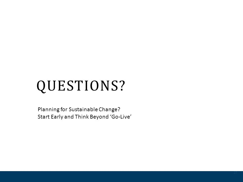 Questions Planning for Sustainable Change