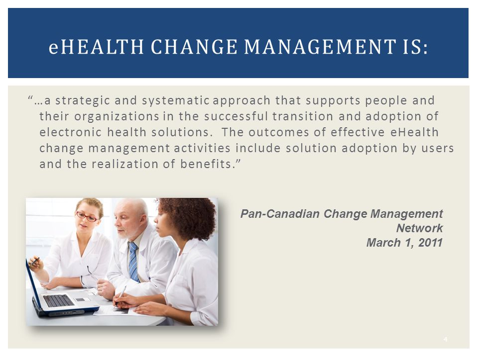 eHealth change management is: